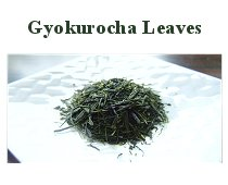 Gyokurocha Leaves