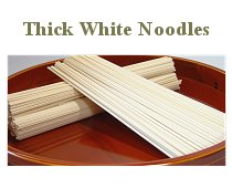 Thick White Noodles