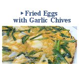 Fried Eggs with Garlic Chives
