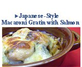 Japanese-Style Macaroni Gratin with Salmon