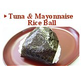 Tuna & Mayonnaise Rice Ball