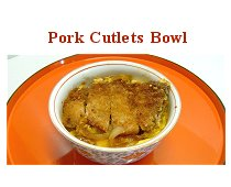 Pork Cutlets Bowl