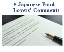 Japanese Food Lovers' Comments